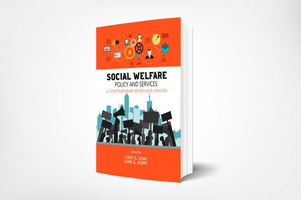 Lowe, Tony_Social Welfare Policy and Services Review and Analysis_Cover