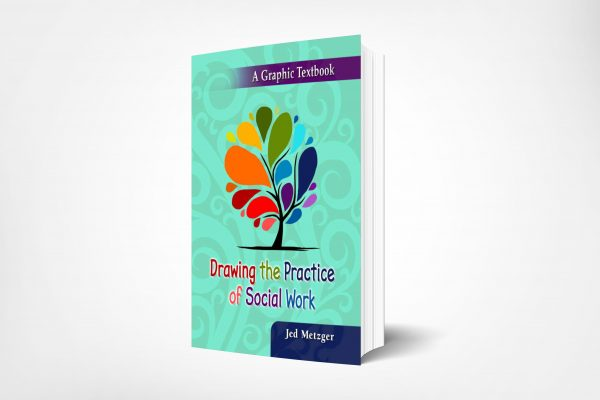 107 Drawing-the-Practice-of-Social-Work-A-Graphic-Textbook