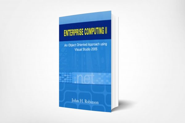 125 Enterprise-Computing-II-An-Object-Oriented-Approach-using-Visual-Studio-2005
