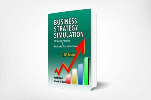127 Business-Strategy-Simulation-Strategic-Planning-Business-Simulation-Cases-2010-Edition