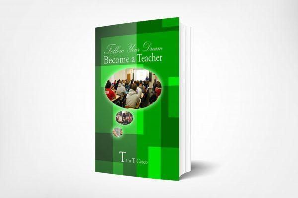 168 Follow-Your-Dream-Become-A-Teacher