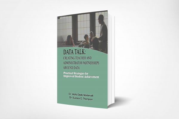 195 Data-Talk-Creating-Teacher-and-Administrator-Partnerships-Around-Data-Practical-Strategies-for-Improved-Student-Achievement