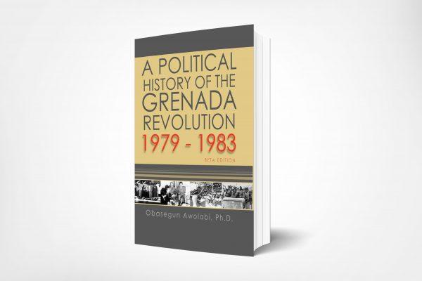 262 A-Political-History-of-the-Grenada-Revolution-1979-1983-Beta-Edition