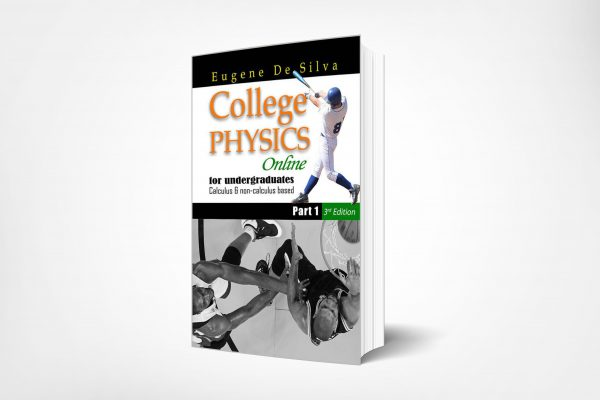 279 College-Physics-Online-for-Undergraduate-Calculus-non-calculus-based-Part-I-3rd-Edition