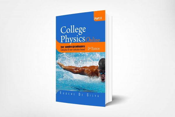 281 College-Physics-Online-for-Undergraduate-Calculus-non-calculus-based-Part-II-2nd-Edition
