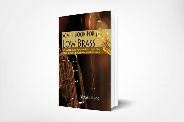 339 Scale-Book-for-Low-Brass-A-Systematic-Approach-to-Learn-and-Use-Scales-Effectively-and-Efficiently