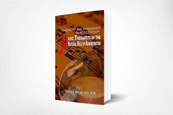 346 Leadership-and-Management-in-Music-Therapy-Music-Therapists-in-The-Natural-Role-of-Administration