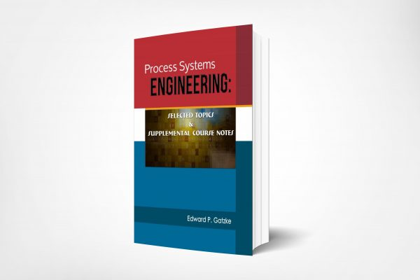 66 Edward-Gatzke_Process-Systems-Engineering-Selected-Topics-Supplemental-Course-Notes