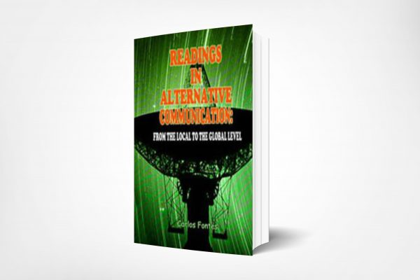 99 Readings-in-Alternative-CommunicationsFrom-the-Local-to-the-Global-Level-Carlos-Fontes