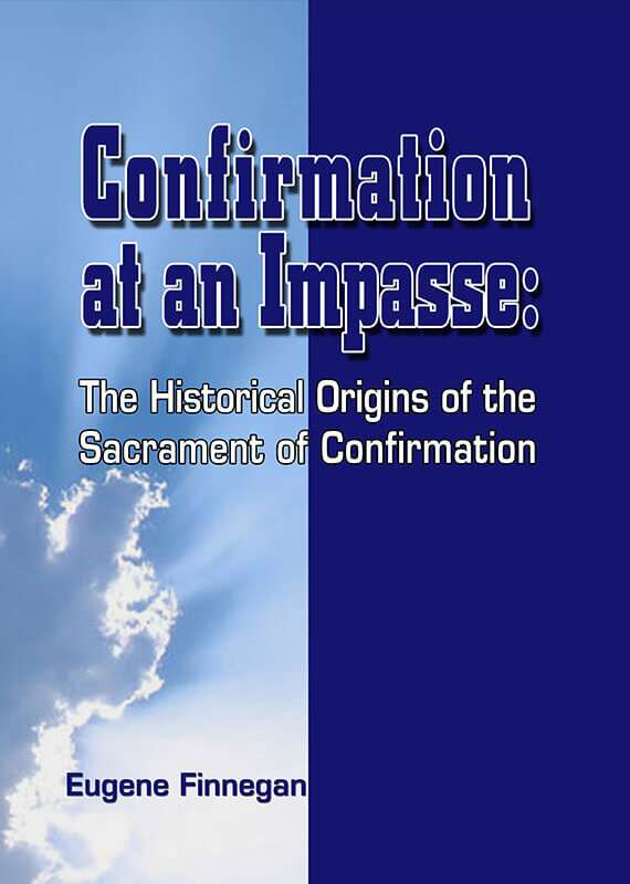 Confirmation-at-an-Impase-The-Historical-Origins-of-the-Sacrament-of-Confirmation.jpg